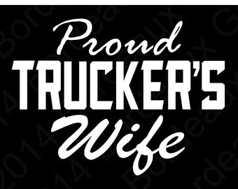 Proud Trucker's Wife