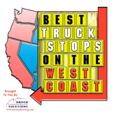 Best Truck Stops on West Coast